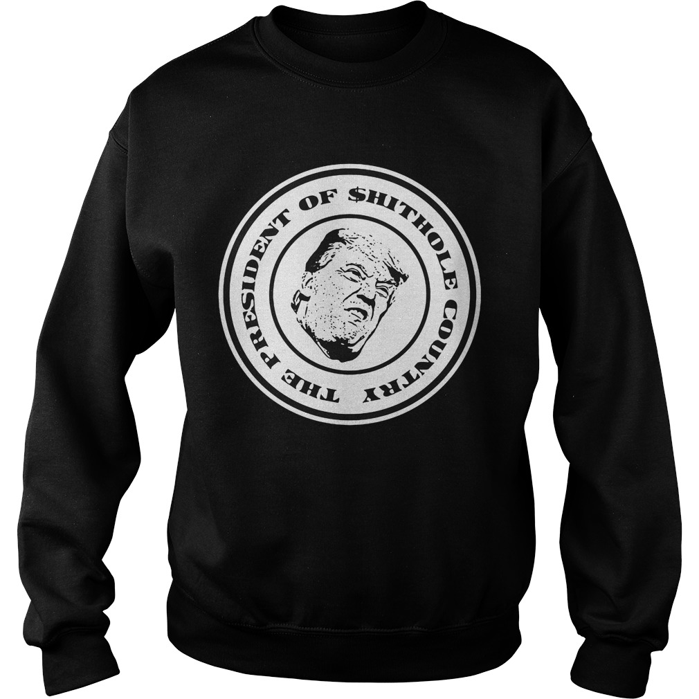 President Shithole Country Sweater