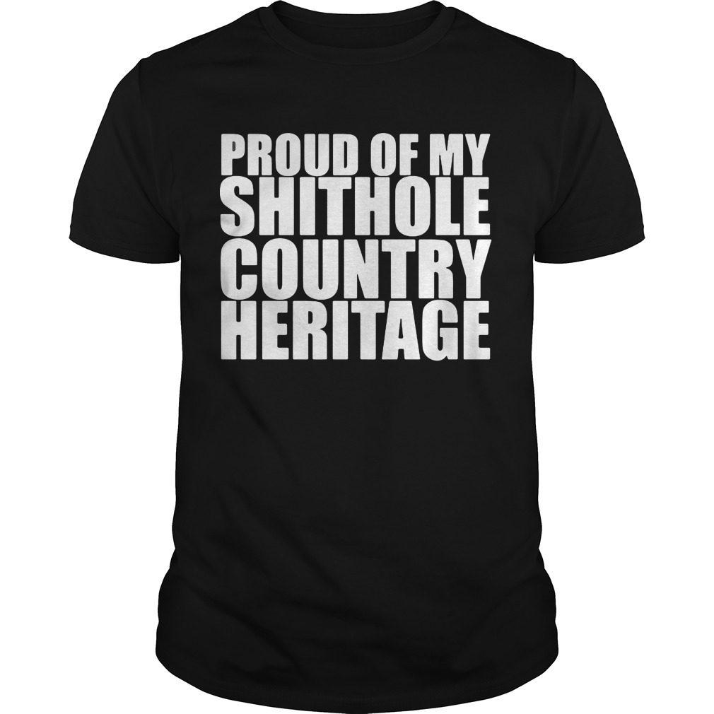 Proud Shithole Country Heritage Shirt
