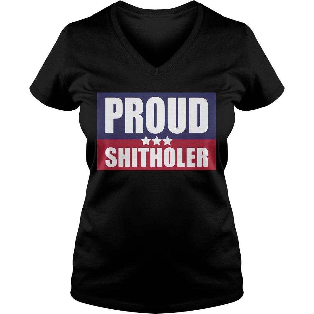 Proud Shitholer V Neck T Shirt