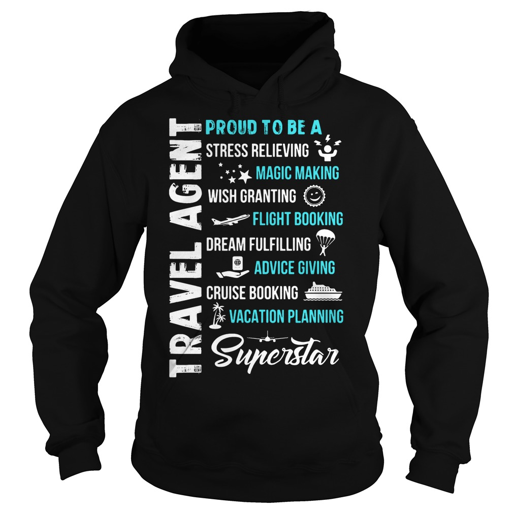 Proud Stress Relieving Travel Agent Hoodie