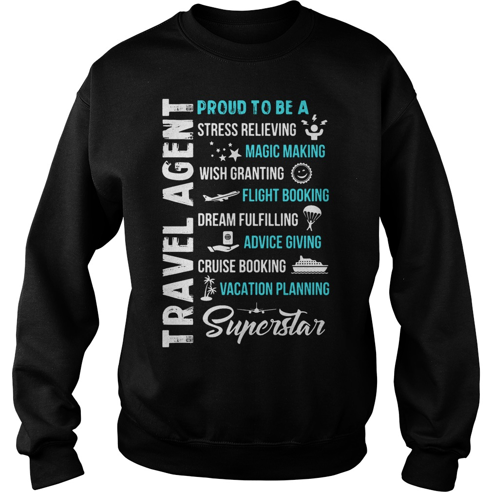 Proud Stress Relieving Travel Agent Sweater