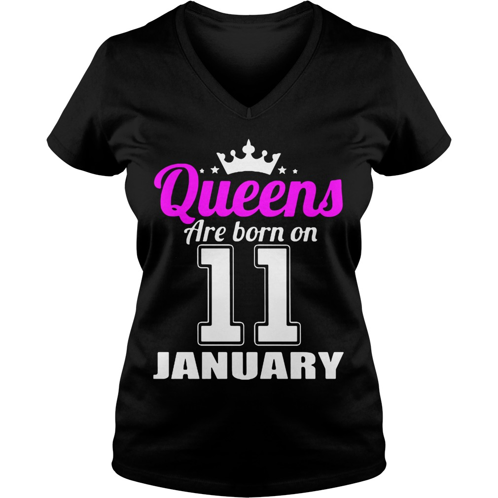 Queens Are Born On 11 January V Neck T Shirt