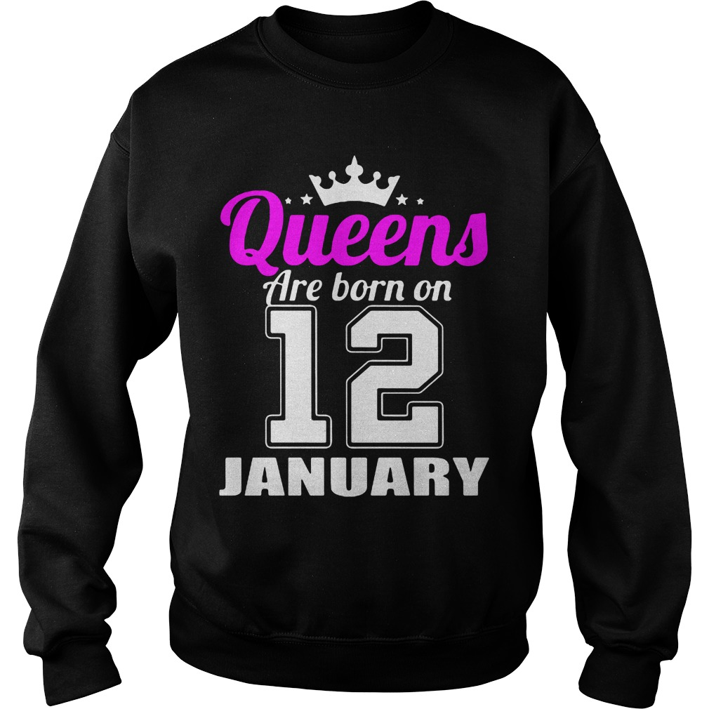 Queens Are Born On 12 January Sweater