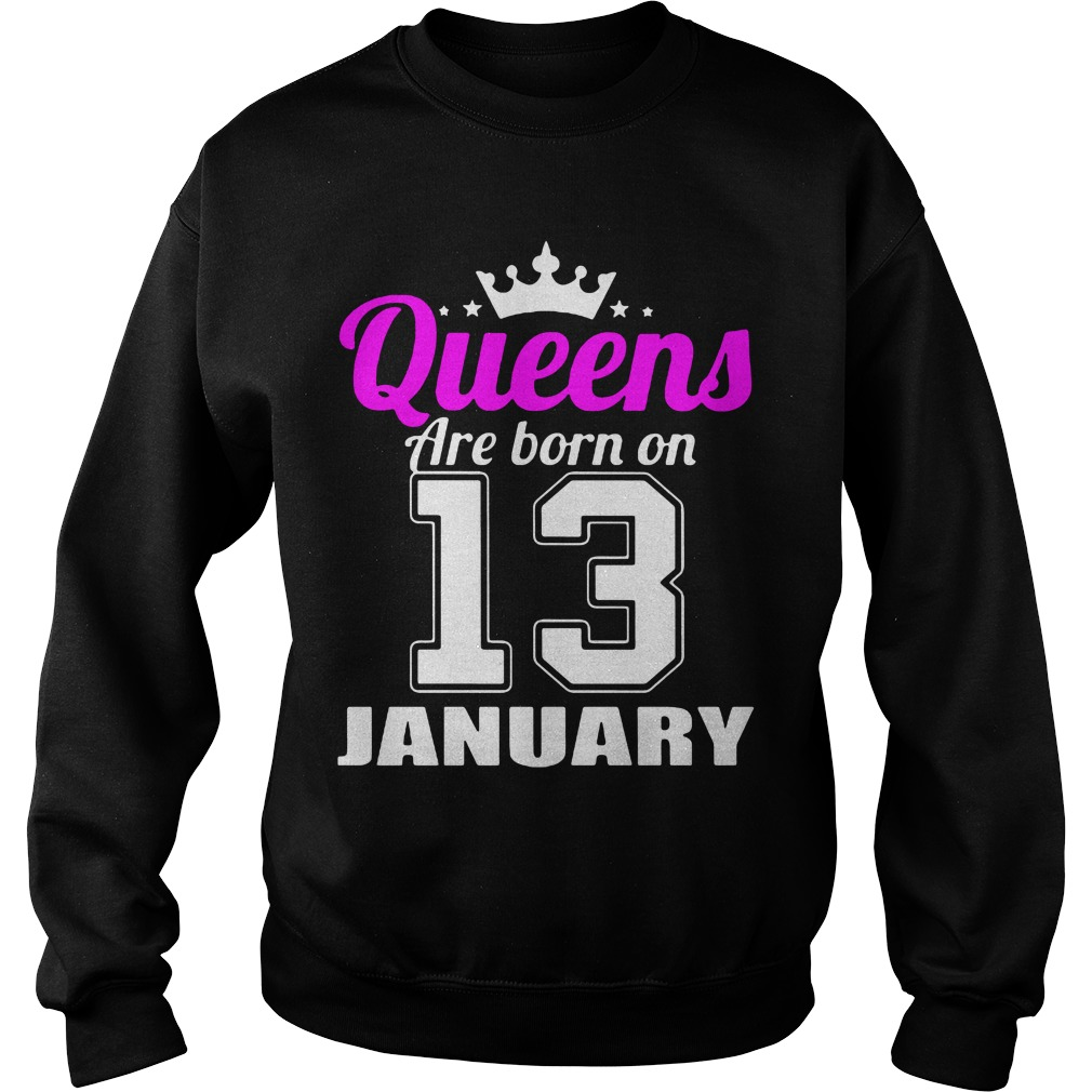 Queens Are Born On 13 Sweater