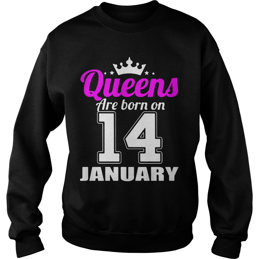 Queens Are Born On 14 January Sweater