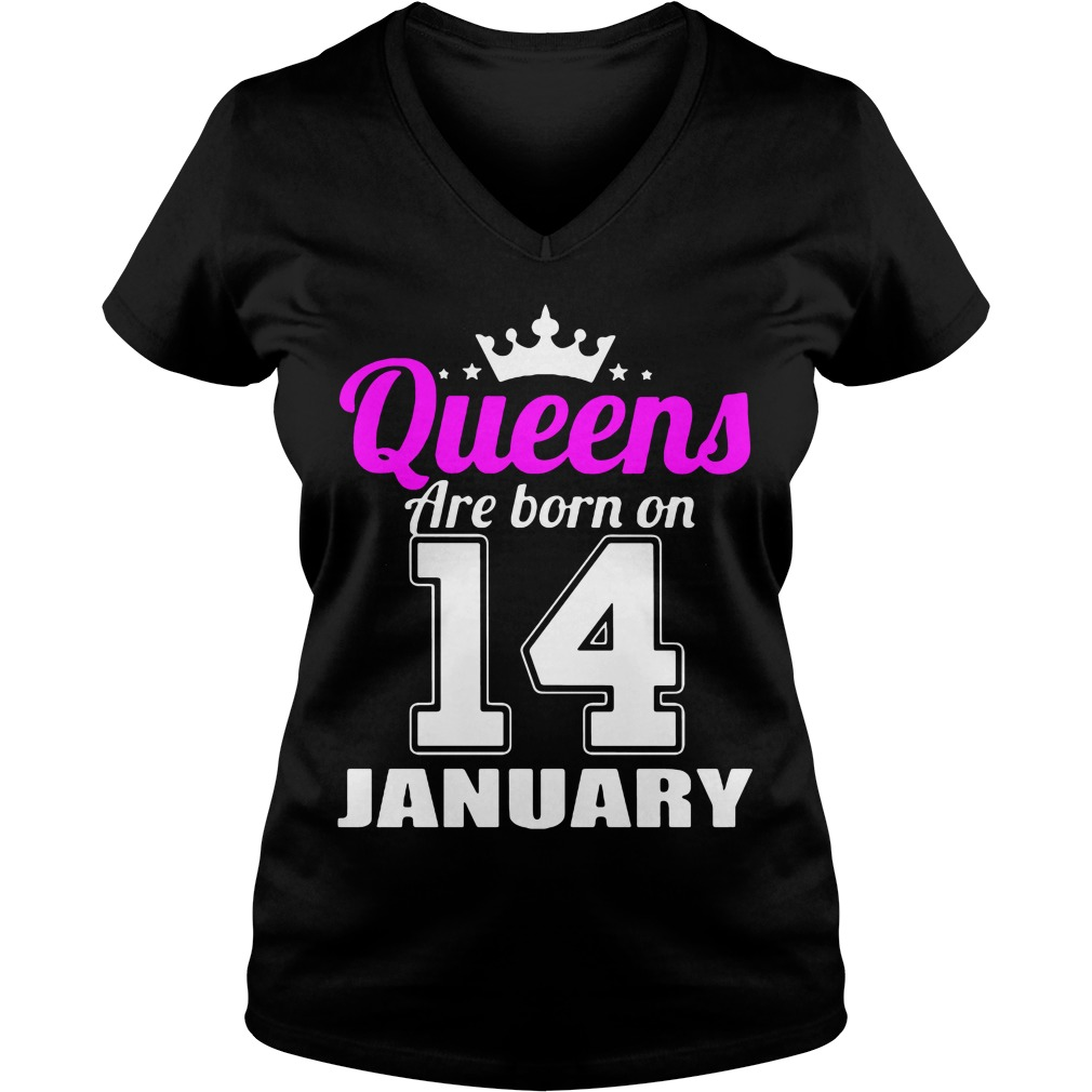 Queens Are Born On 14 January V Neck T Shirt