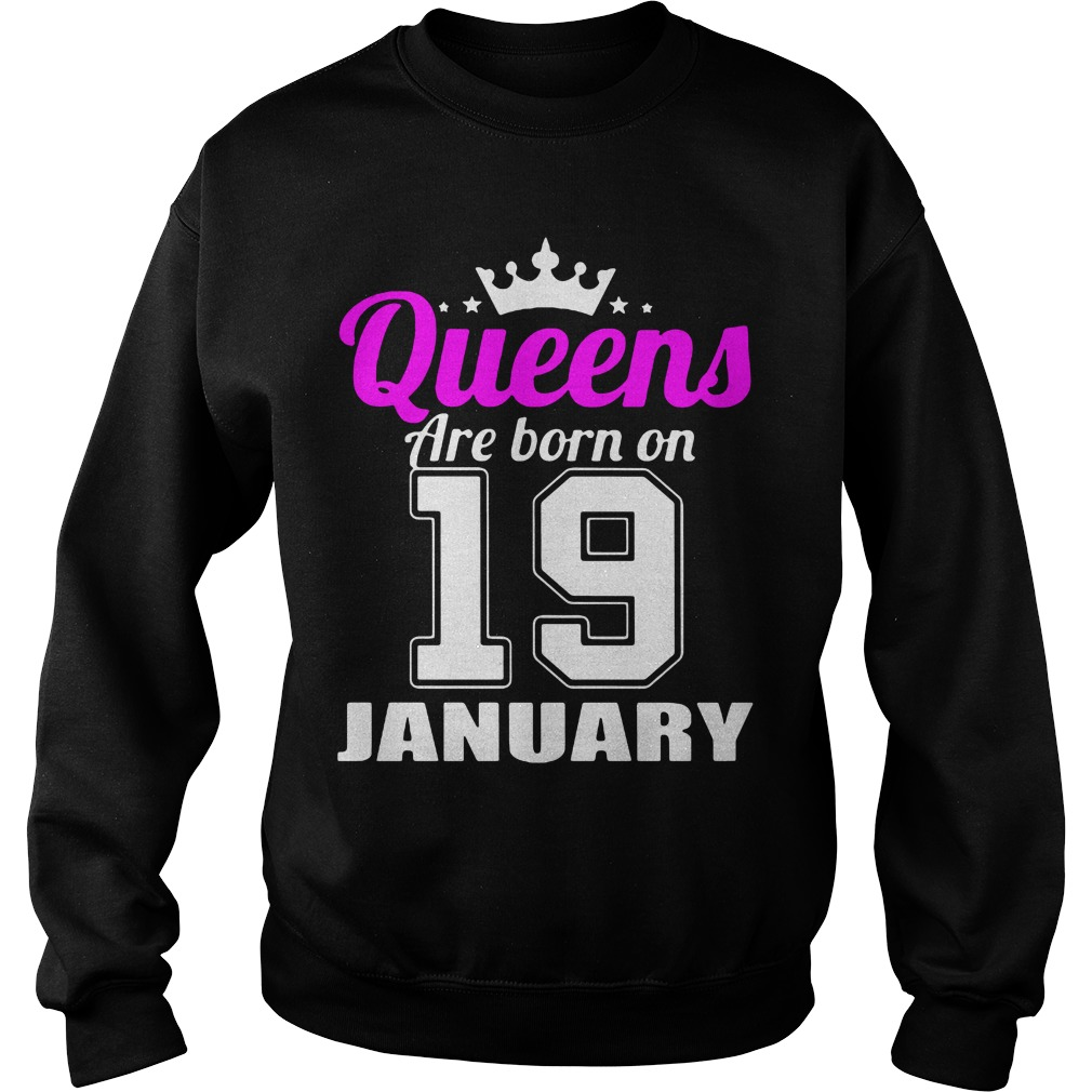Queens Are Born On 19 January Sweater