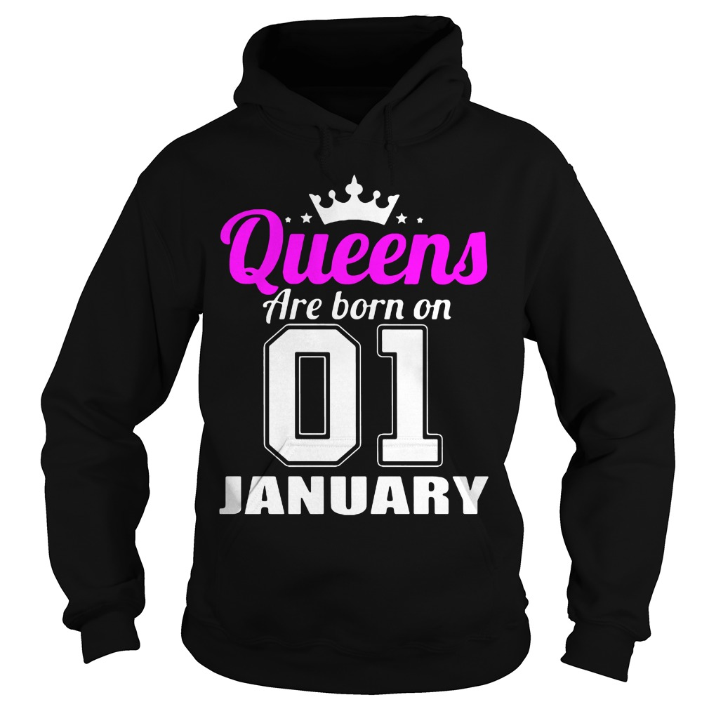 Queens Born 01 January Hoodie