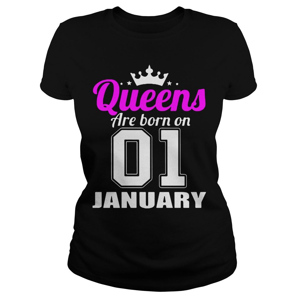 Queens Born 01 January Ladies Tee