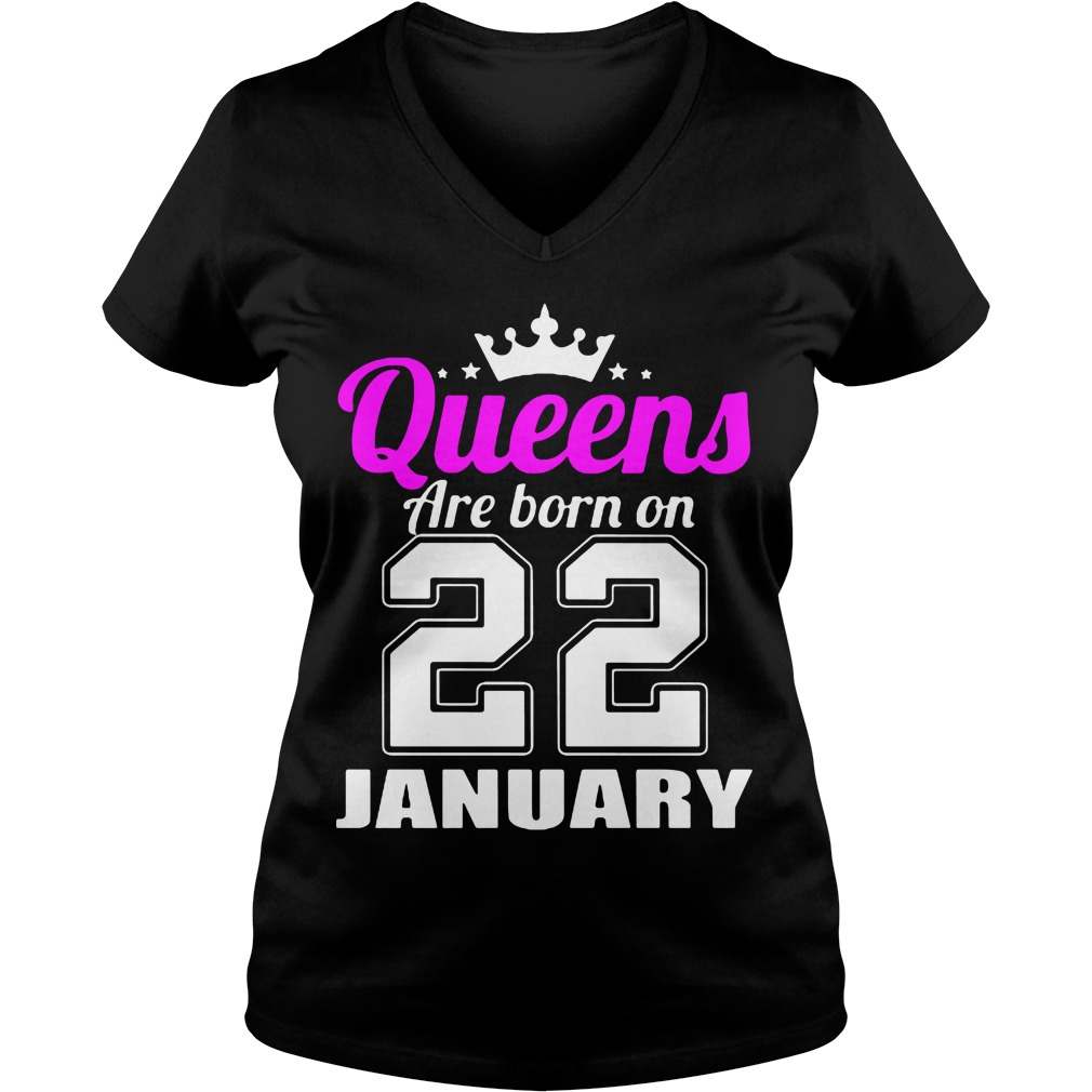 Queens Born 22 January V-neck t-shirt