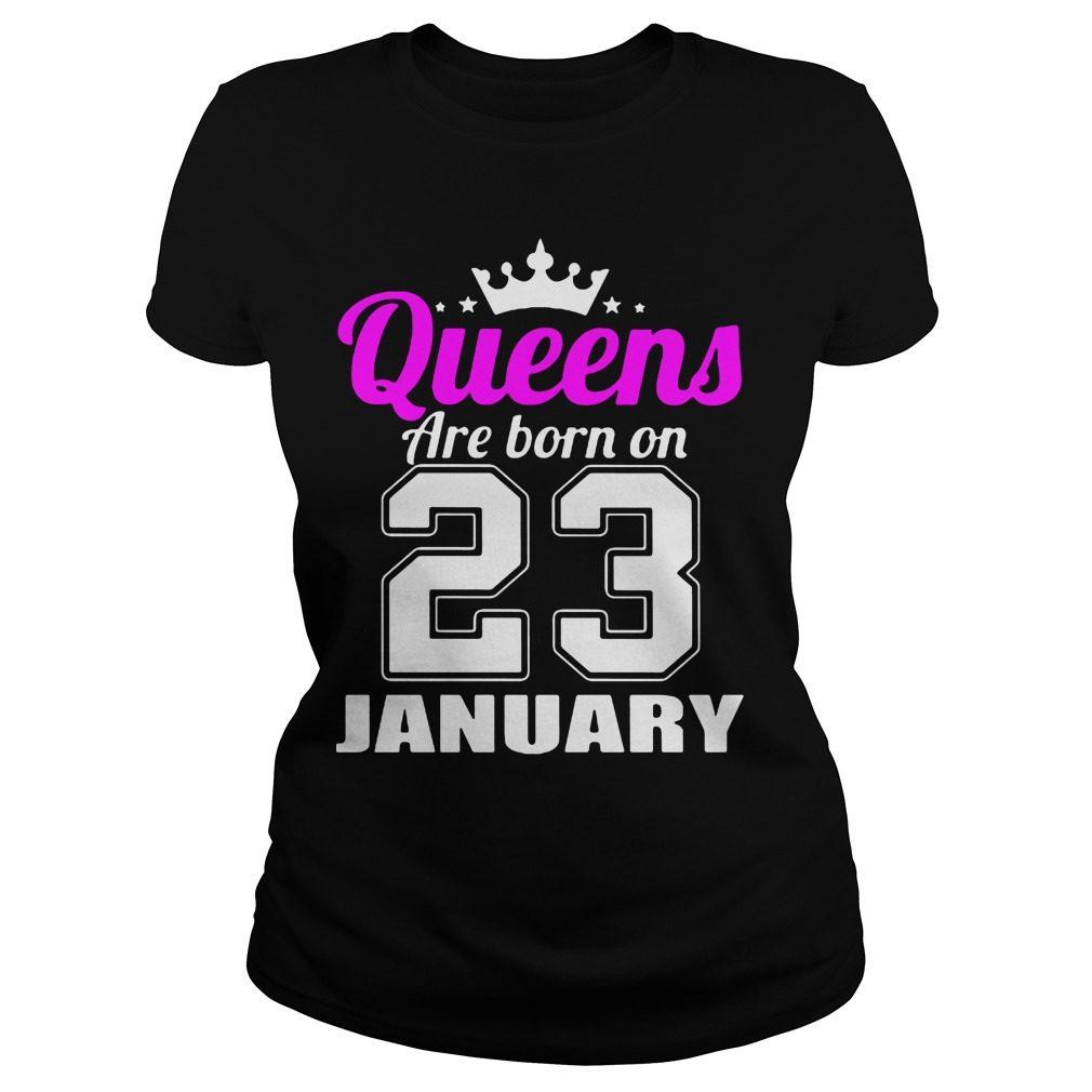 Queens Born 23 January Ladies Tee