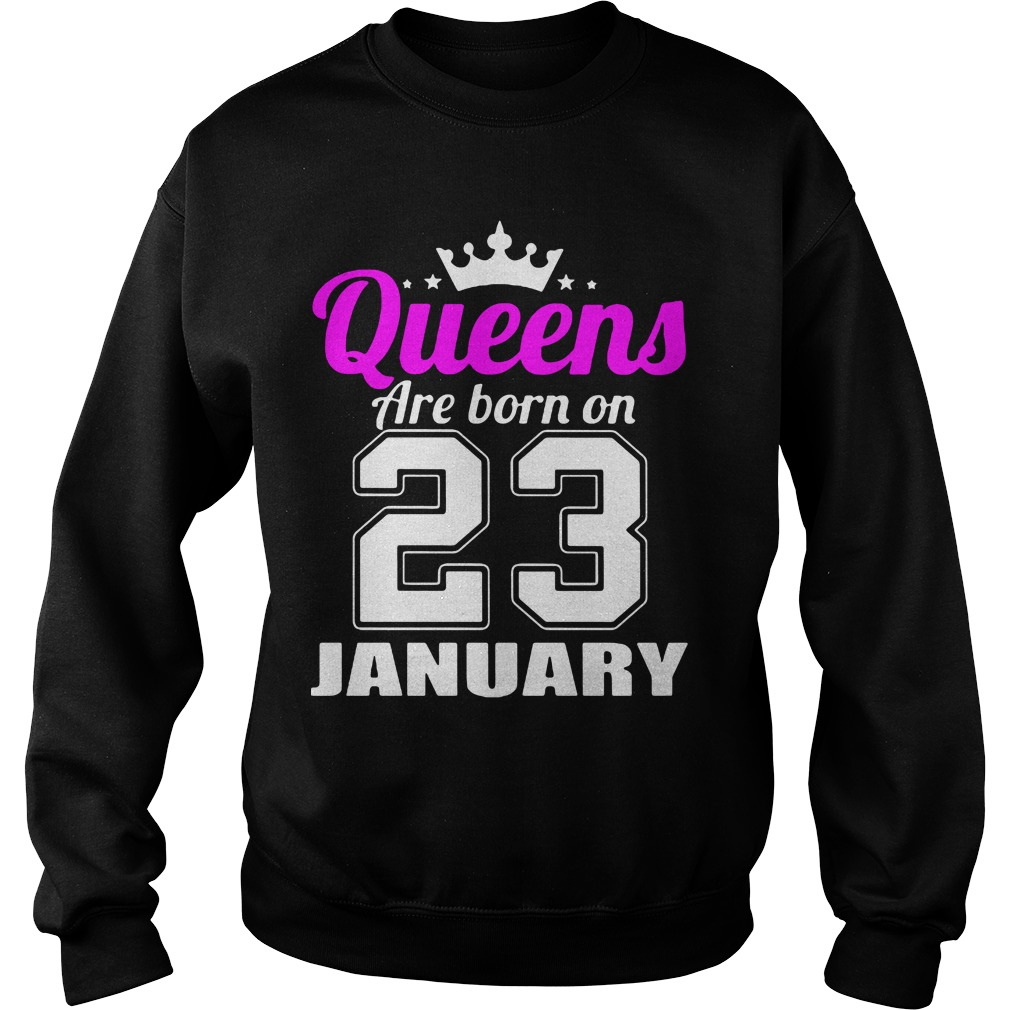 Queens Born 23 January Sweater