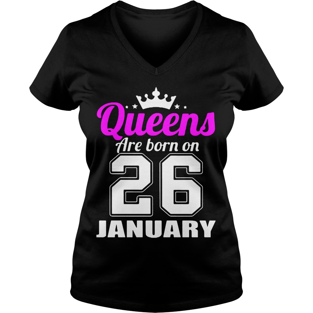 Queens Born 26 January V-neck t-shirt