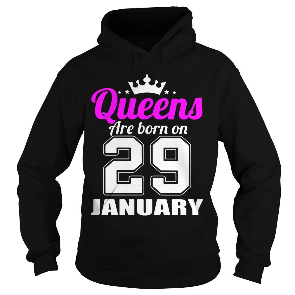 Queens Born 29 January Hoodie