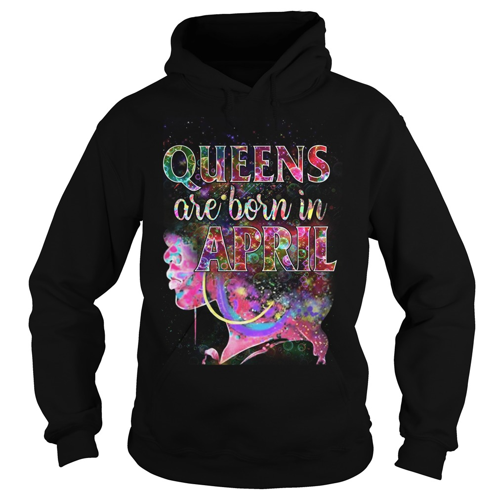 Queens Born April Hoodie