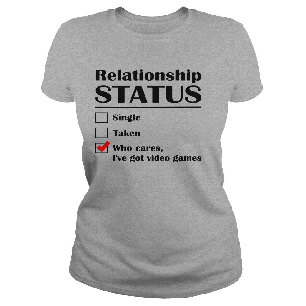Relationship Status Single Taken Cares Ive Got Anime Ladies Tee