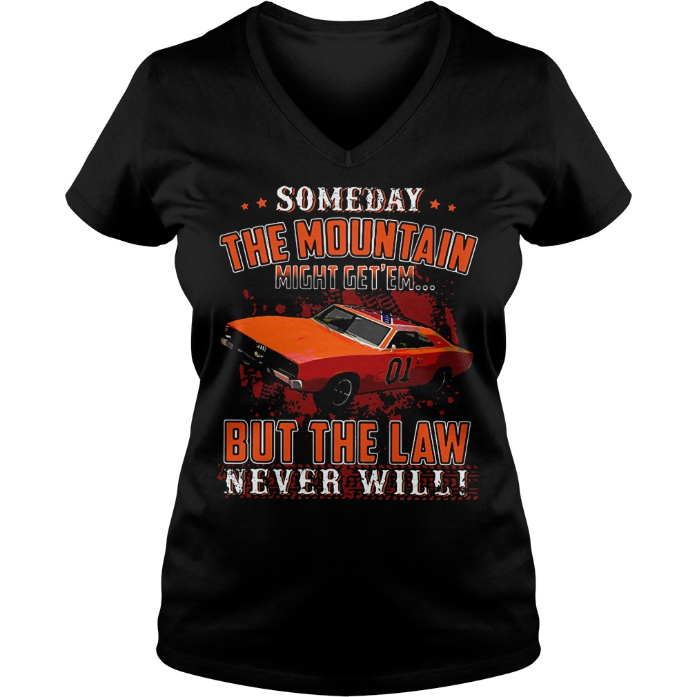 Someday Mountain Might Get Em Car Law Never Wil V-neck t-shirt