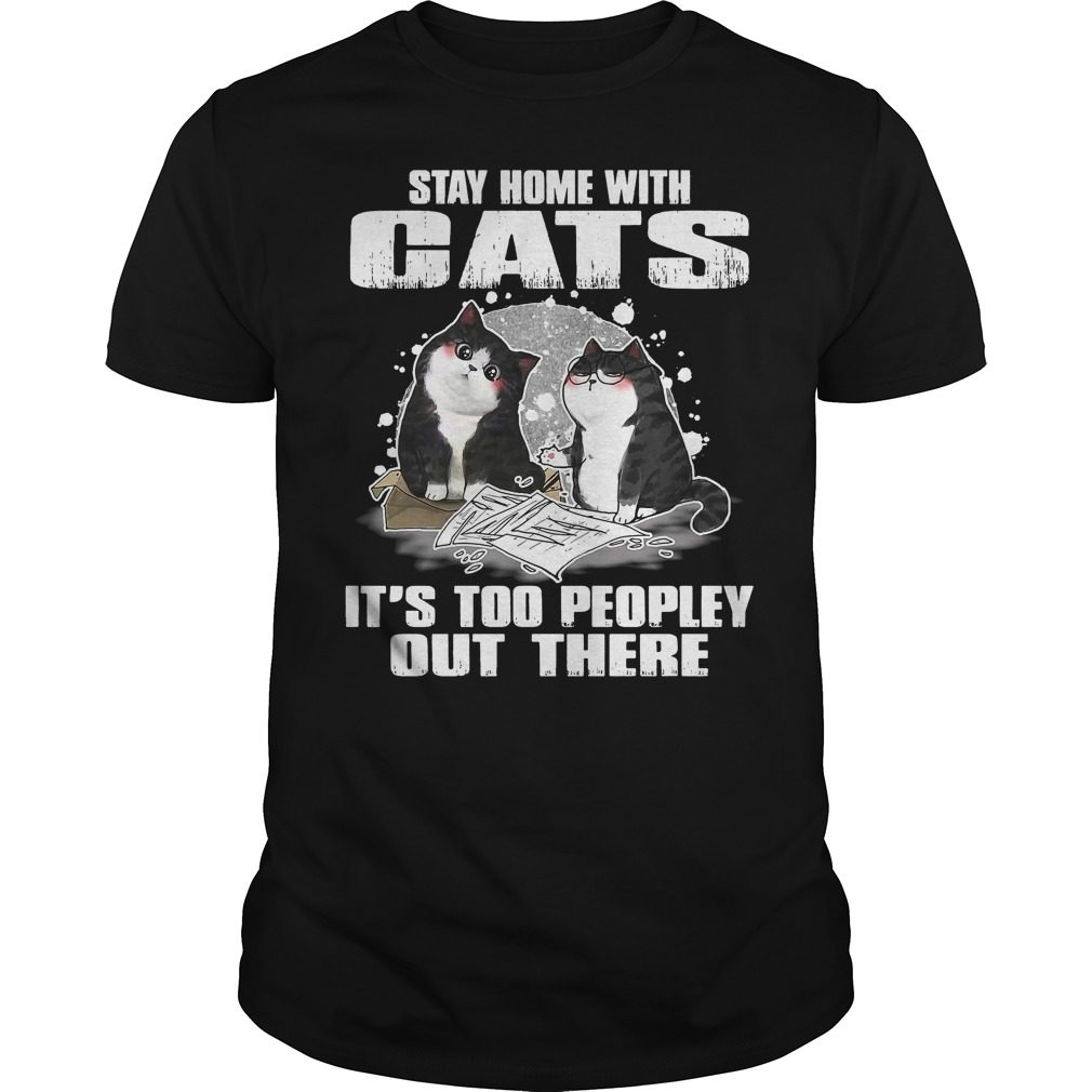 Stay Home Cats Peopley Shirt