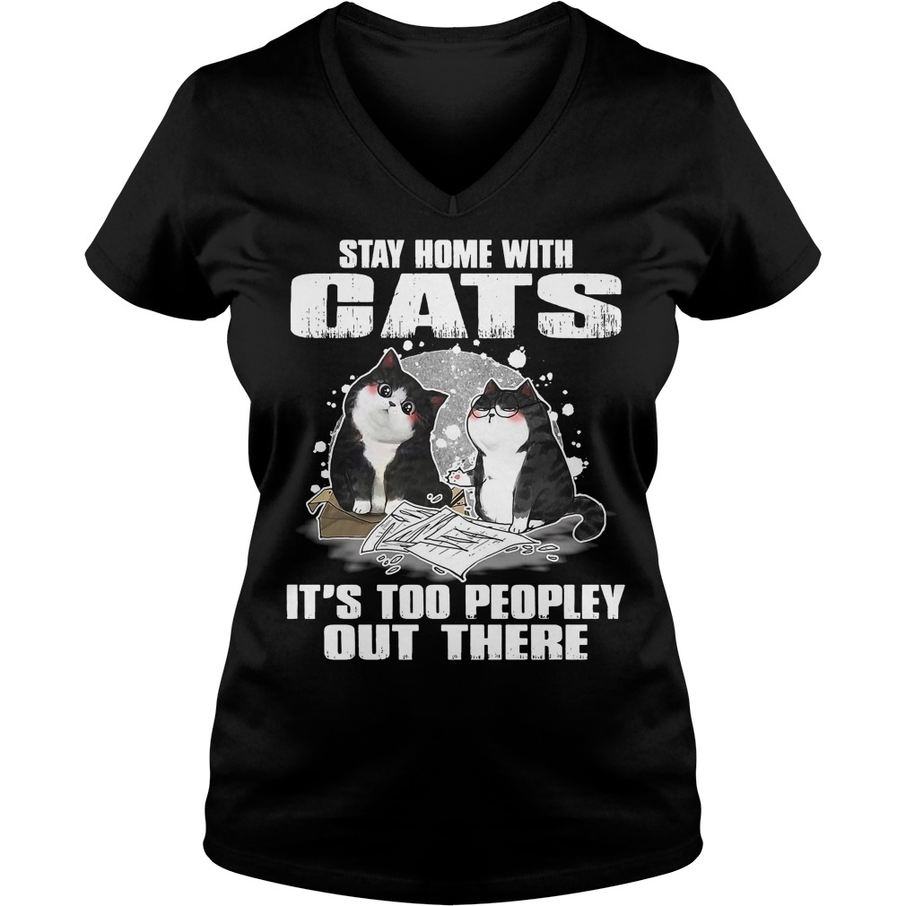 Stay Home Cats Peopley V Neck T Shirt