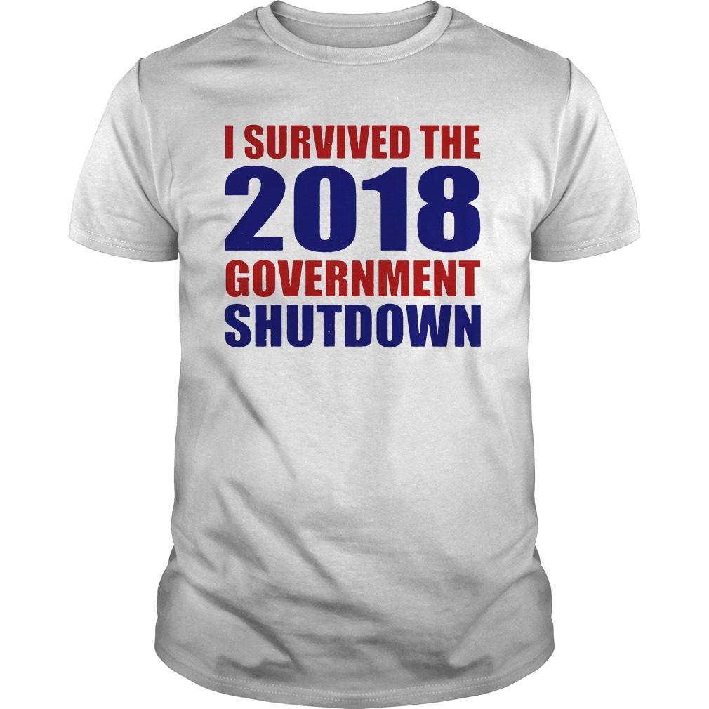 Survived 2018 Government Shutdown Shirt