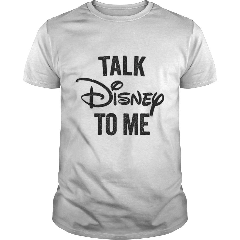 Talk Disnep Guys Shirt