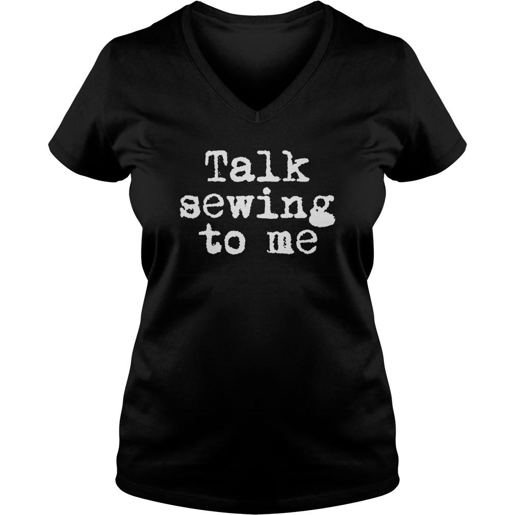 Talk Sewing V Neck T Shirt