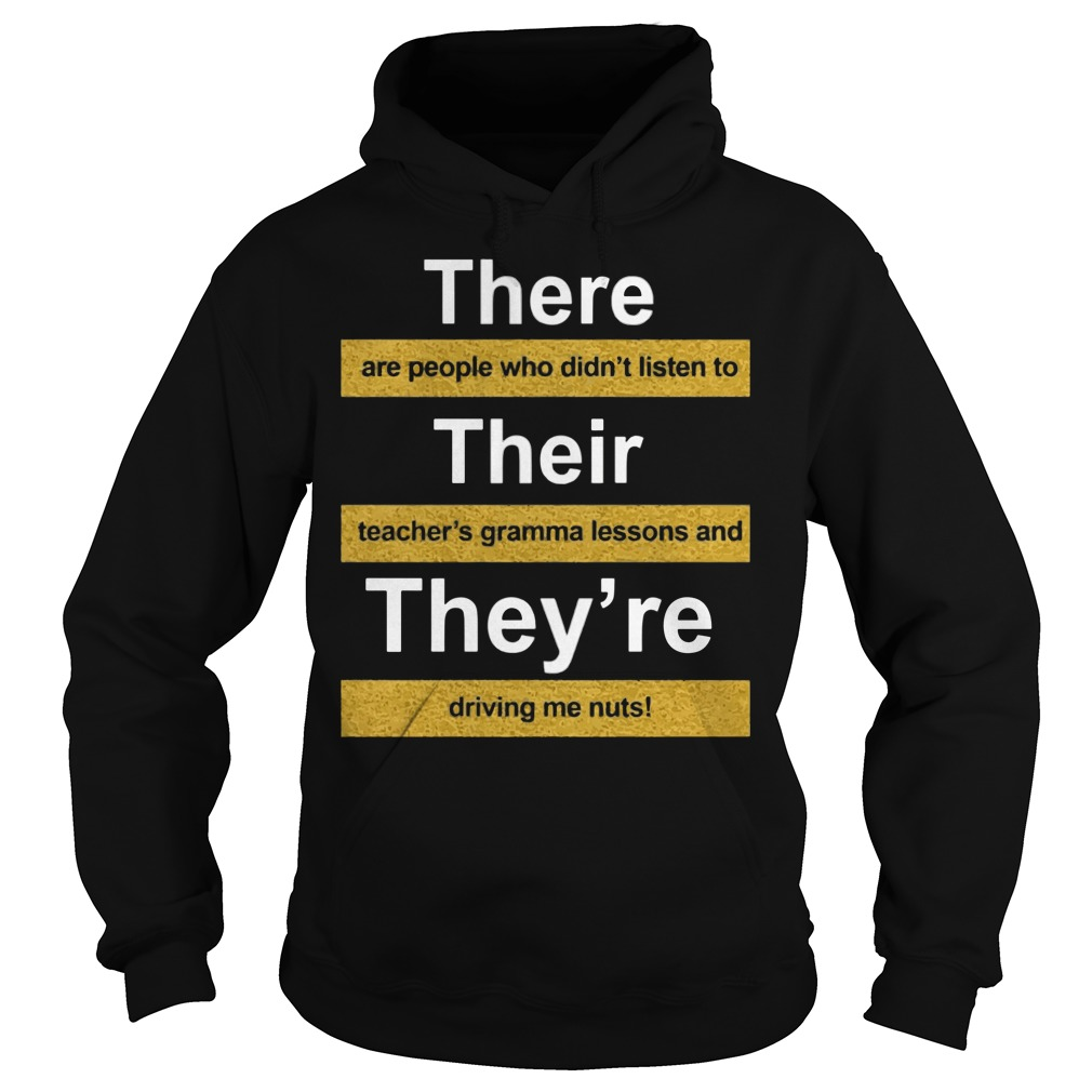 There Are People Who Didnt Listen To Their Teachers Grammar Lesson Hoodie