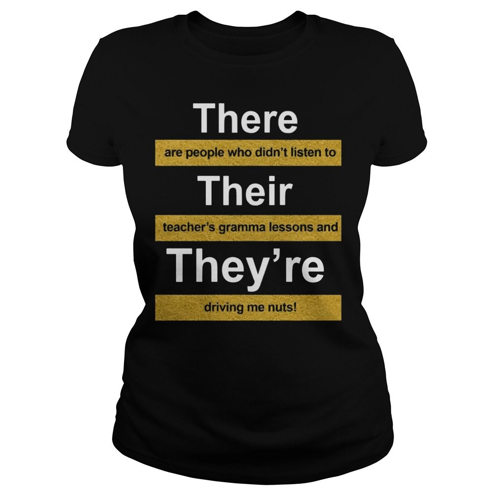 There Are People Who Didnt Listen To Their Teachers Grammar Lesson Ladies Tee