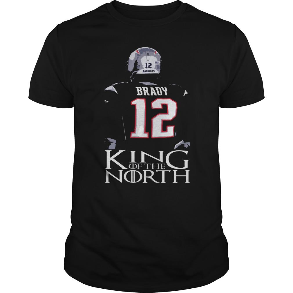 Tom Brady 12 King Of The North Shirt New England Patriots Shirt
