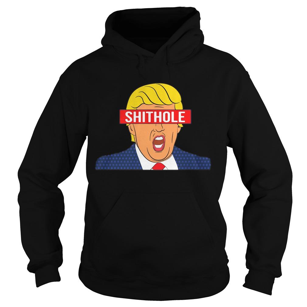 Trump Shithole President Hoodie