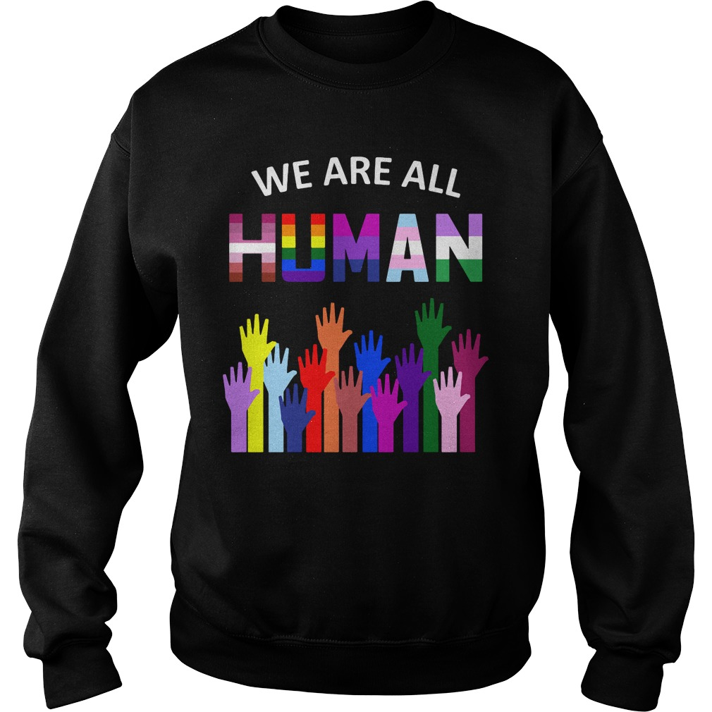 We Are All Human Sweater