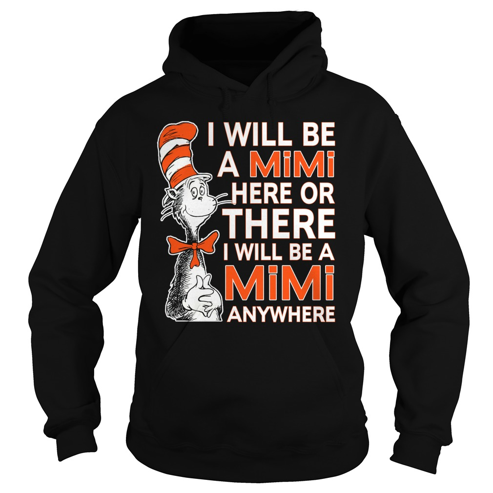 Will Mimi Will Anywhere Hoodie