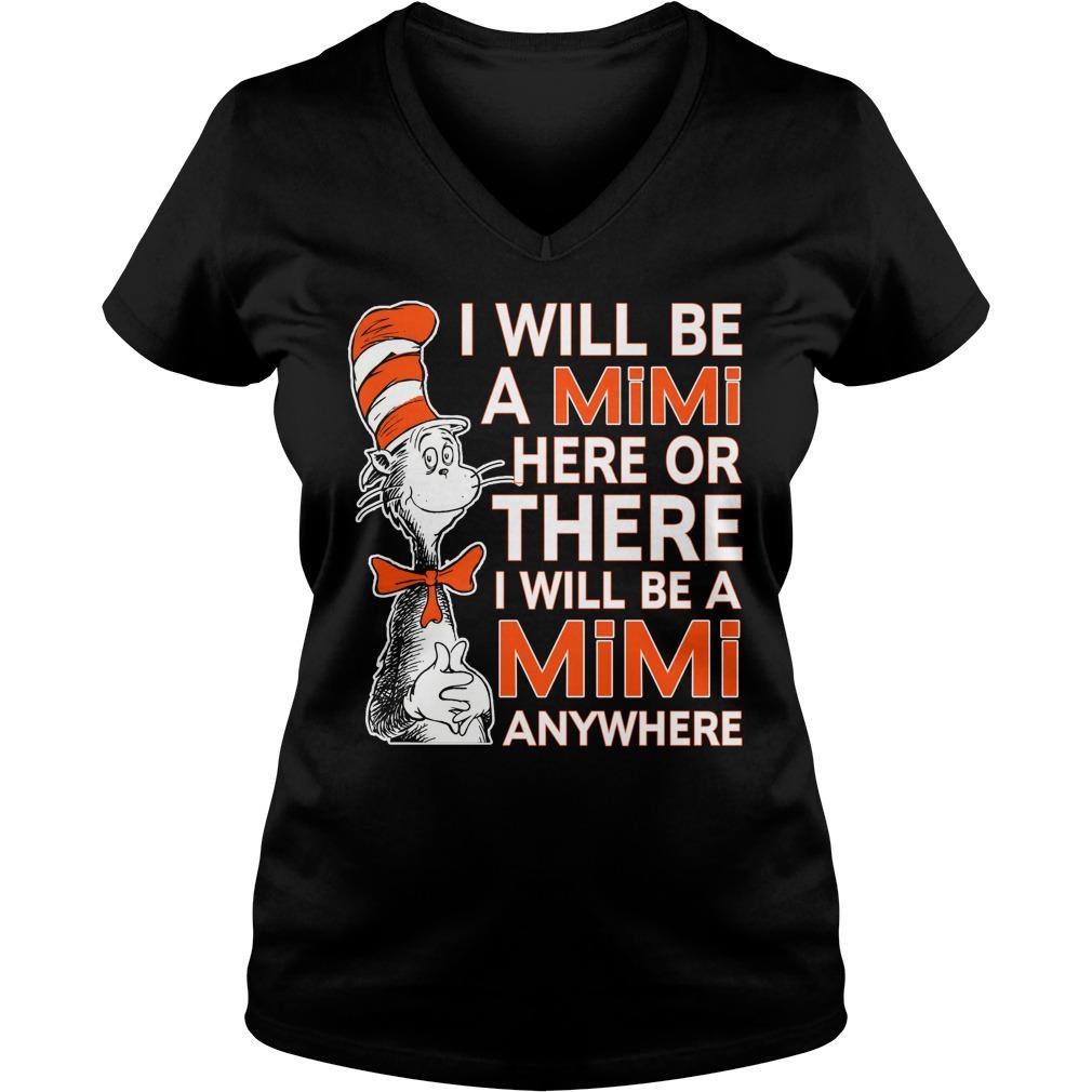 Will Mimi Will Anywhere V Neck T Shirt
