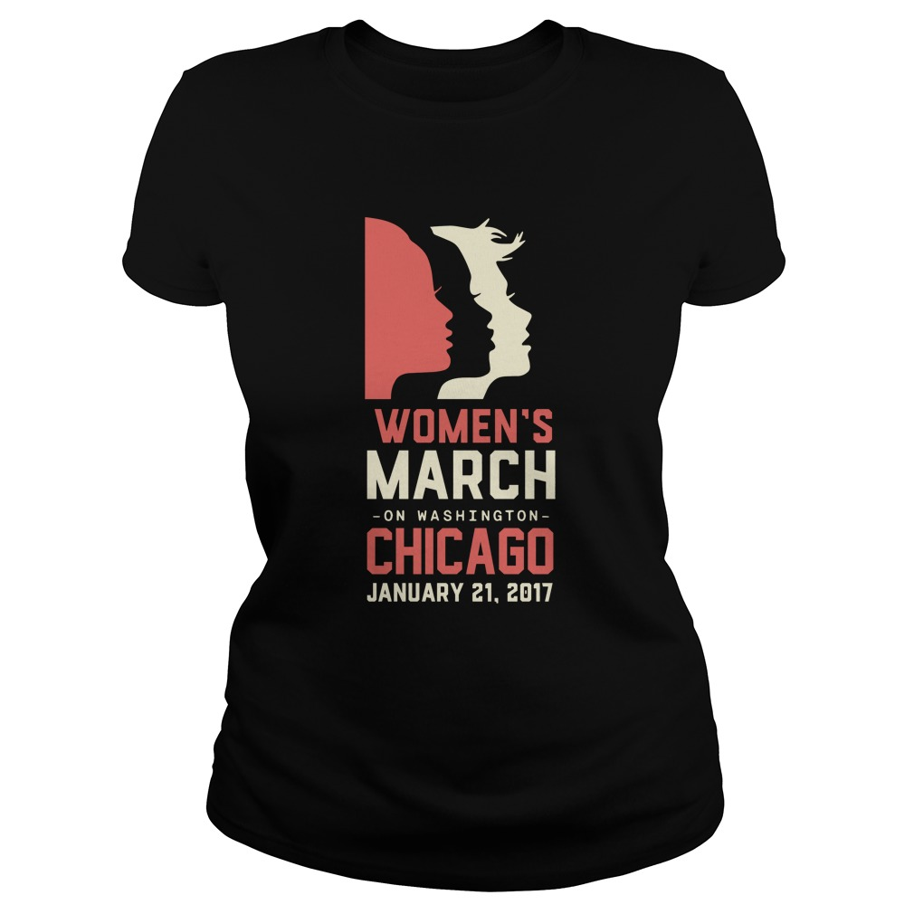 Womens March Chicago January 21 2017 Ladies Tee