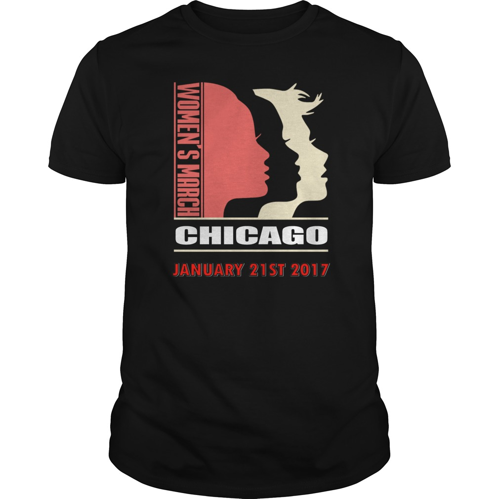 Womens March Chicago January 21st 2017 Guys Shirt