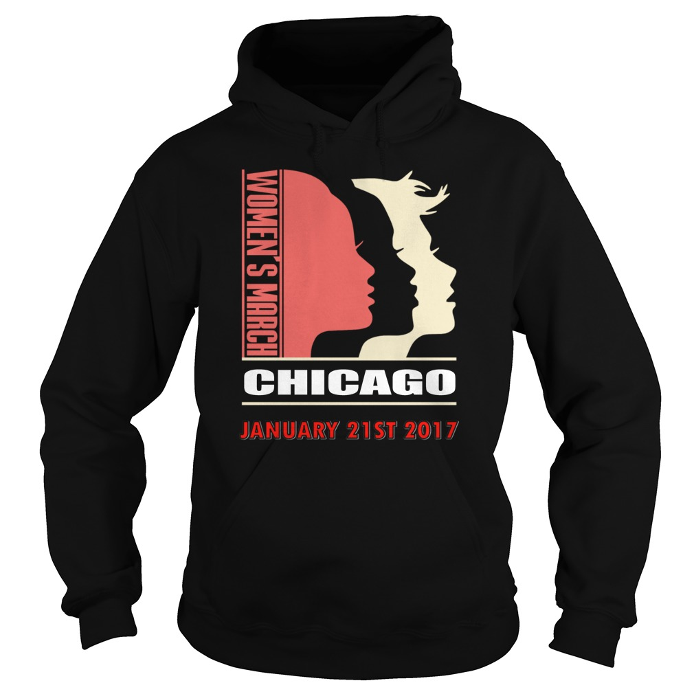 Womens March Chicago January 21st 2017 Hoodie