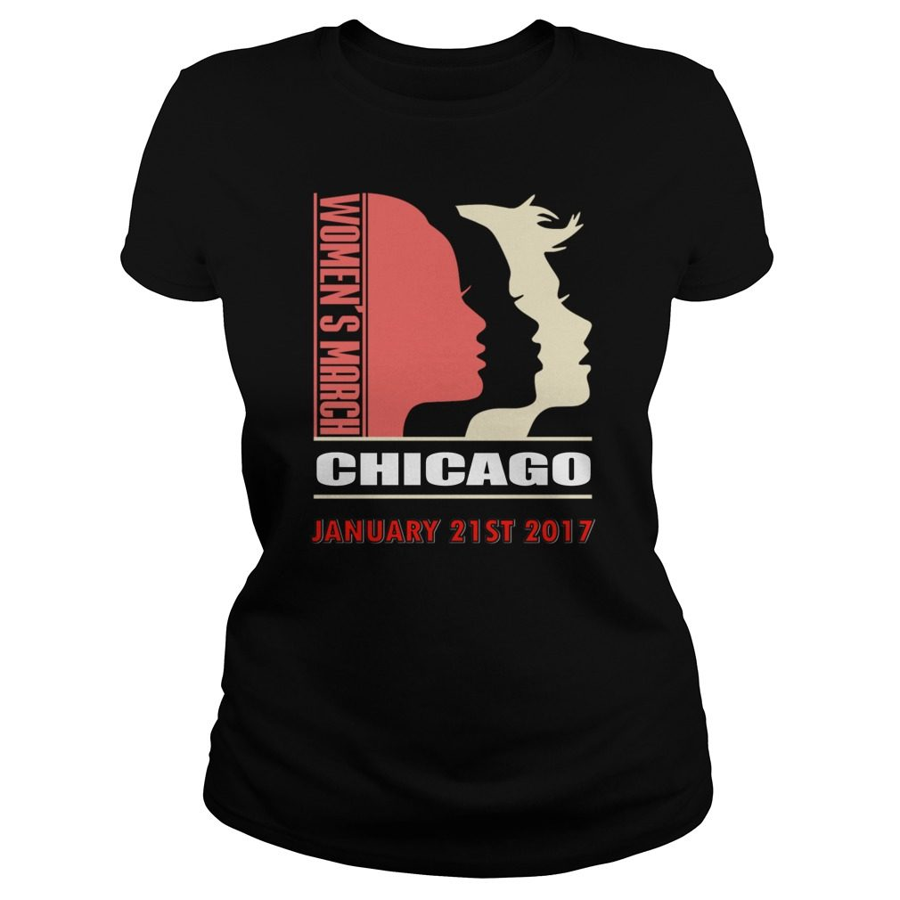 Womens March Chicago January 21st 2017 Ladies Tee