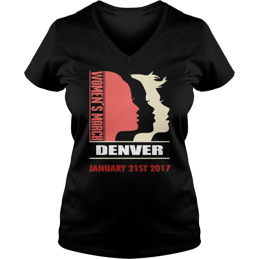 Womens March Denver January 21 St 2017 V Neck T Shirt