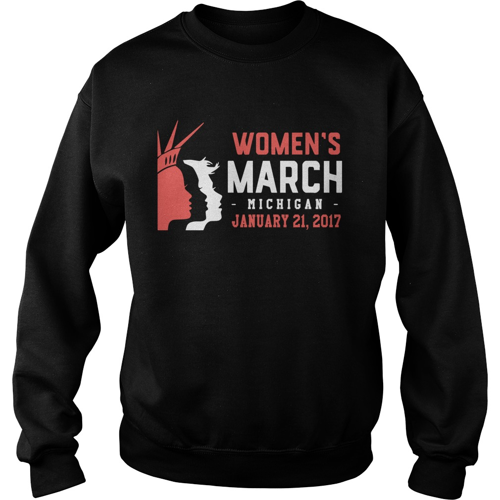 Womens March Michigan January 21 2017 Shirt, Hoodie, Sweater And V Neck T Shirt