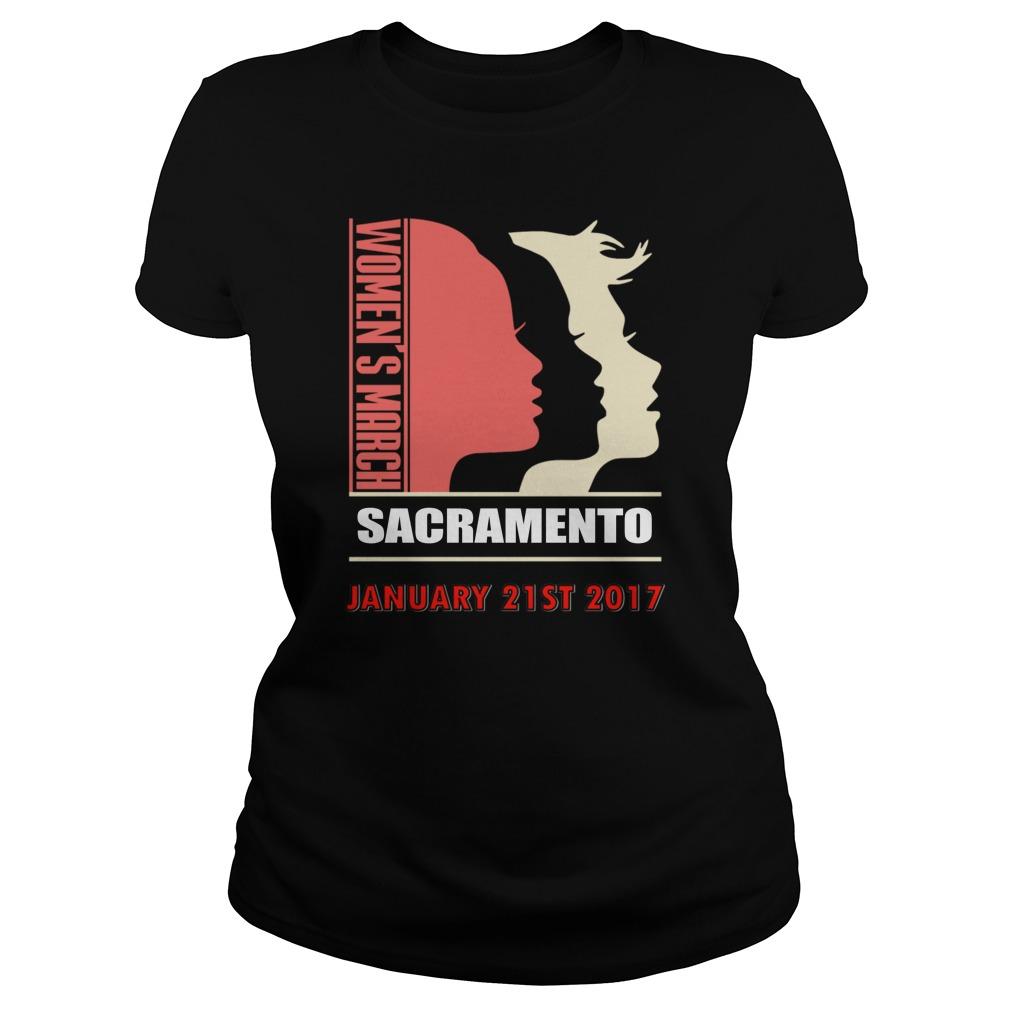 Womens March Sacramento January 21 St 2017 Ladies Tee