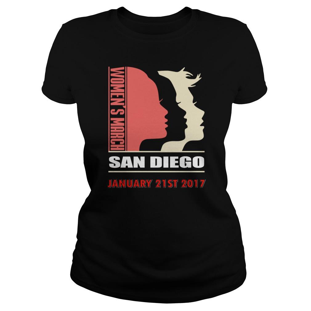 Womens March San Diego January 21 St 2017 Ladies Tee