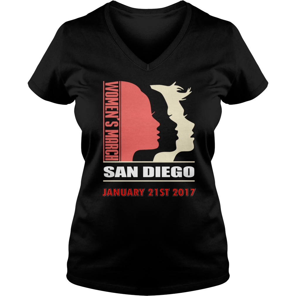 Womens March San Diego January 21 St 2017 V Neck T Shirt