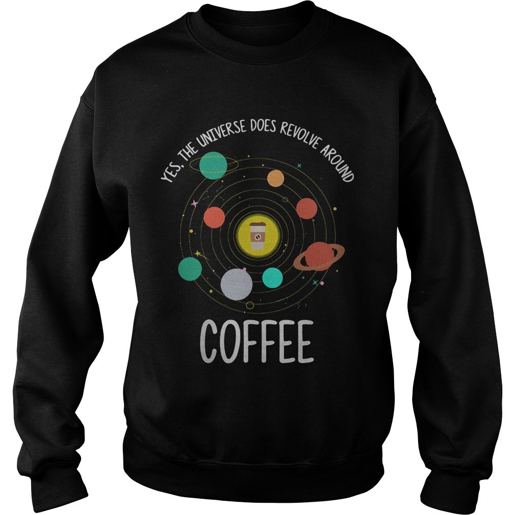 Yes Universe Revolve Around Coffee Sweater