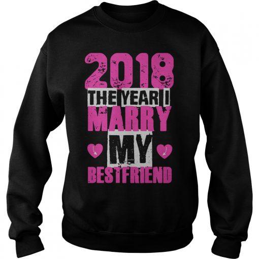 2018 Year Marry Best Friend Sweater