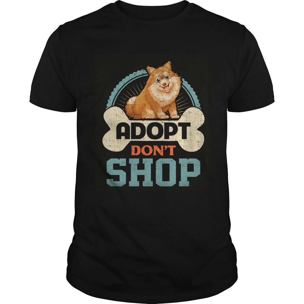 Adopt Dont Shop Pro Pet Rescue Tee Pomeranian Puppy Dog Shirt