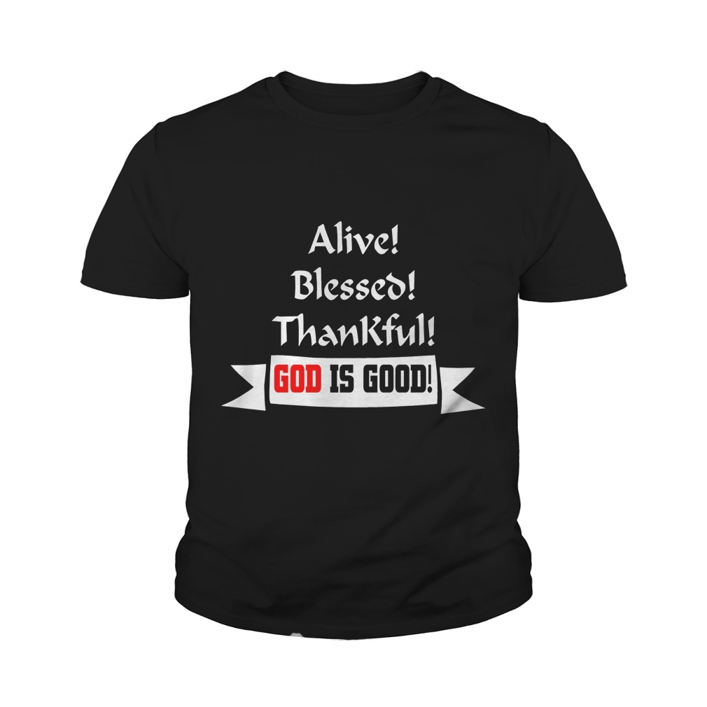 Alive Blessed Thankful Youth Tee