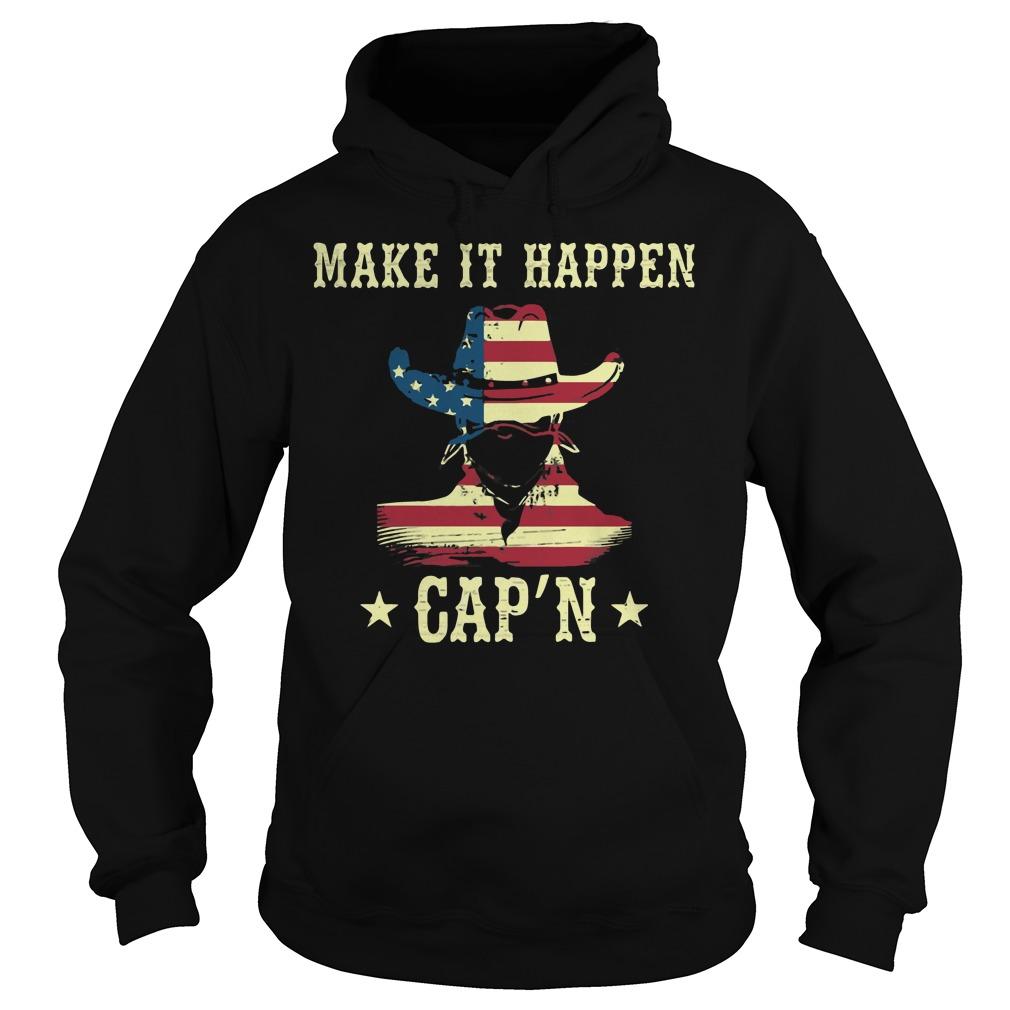 America Make It Happen Capn Hoodie