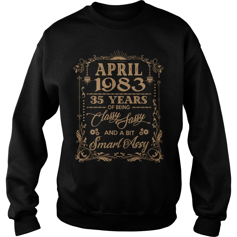 April 1983 35 Years Classy Sassy Bit Smart Assy Sweater