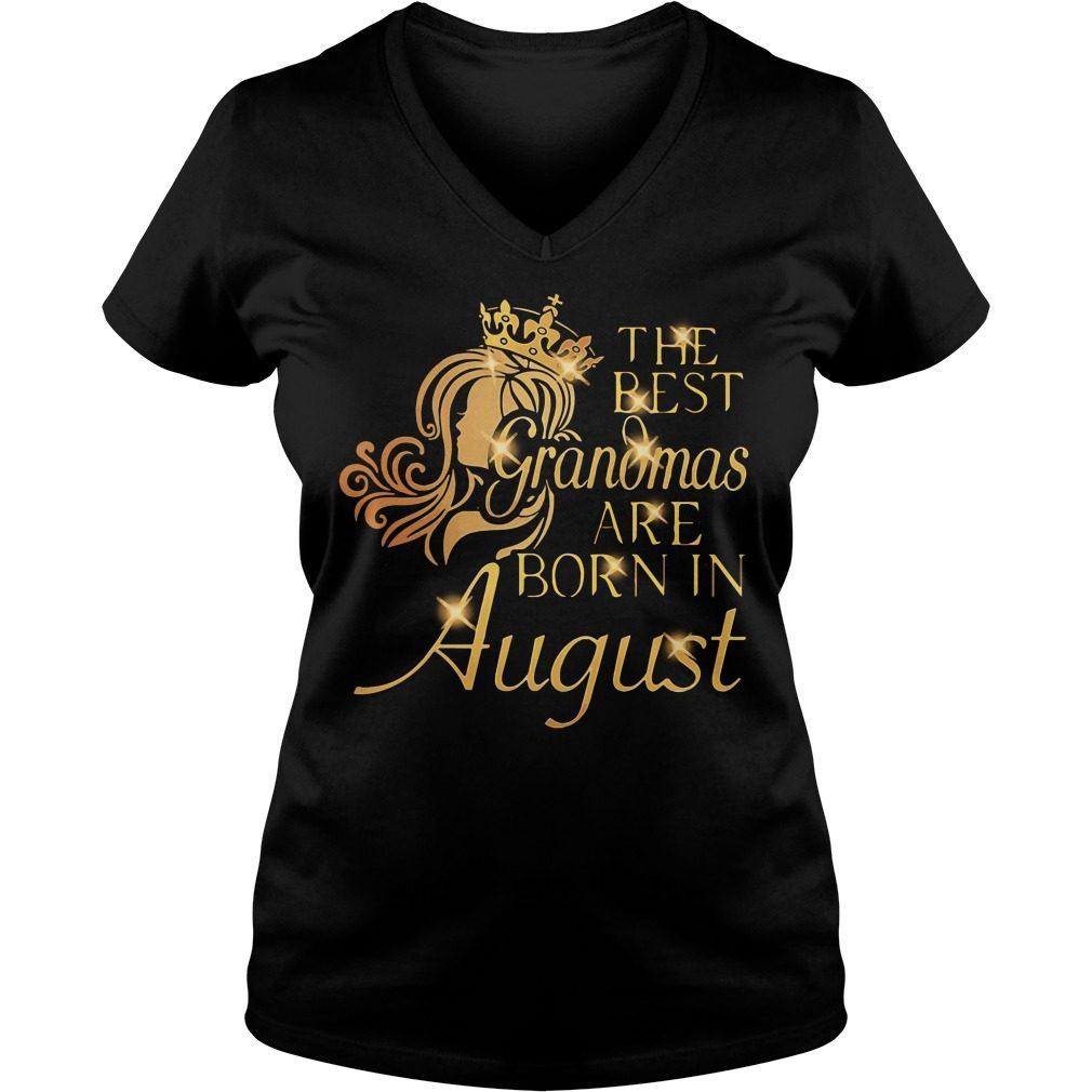 Best Grandmas Born August V-neck t-shirt