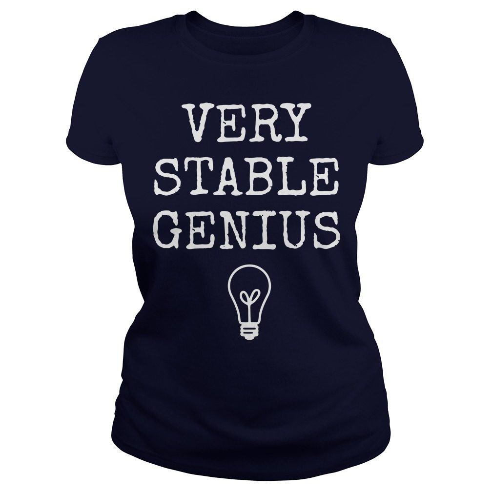 Best Very Stable Genius Ladies Tee